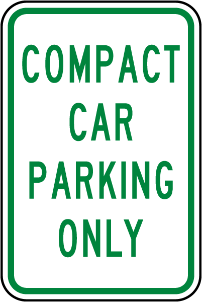 Compact Car Parking Only Sign