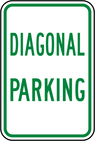 Diagonal Parking Sign