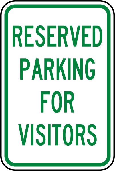 Reserved Parking For Visitors Sign