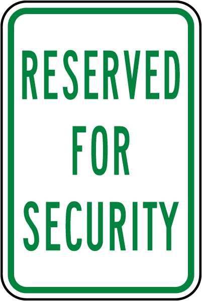 Reserved Security Sign