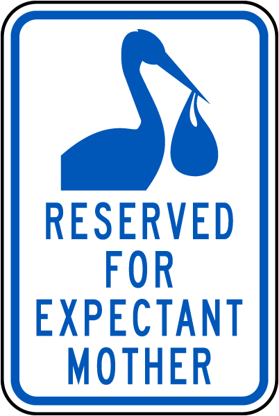 Reserved Expectant Mother Sign