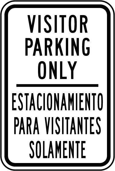 Bilingual Visitor Parking Only Sign