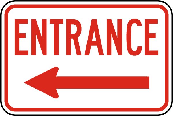 Entrance Sign with left arrow