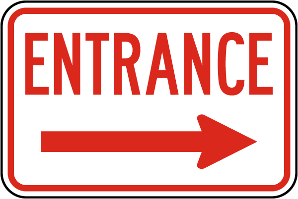 Entrance Sign with right arrow