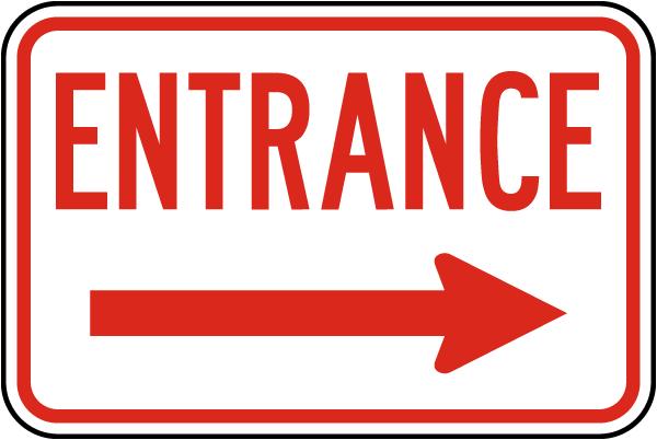 Entrance (Right Arrow) Sign