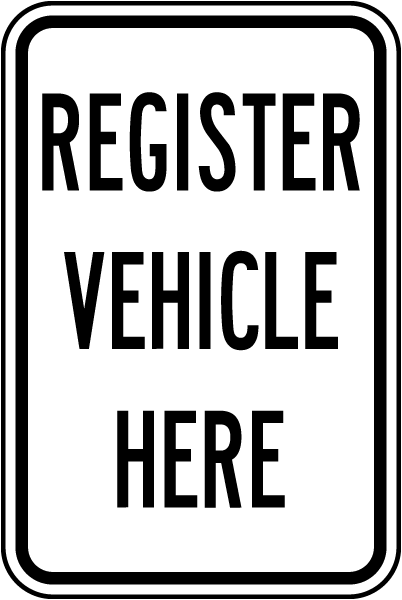 Register Vehicle Here Sign