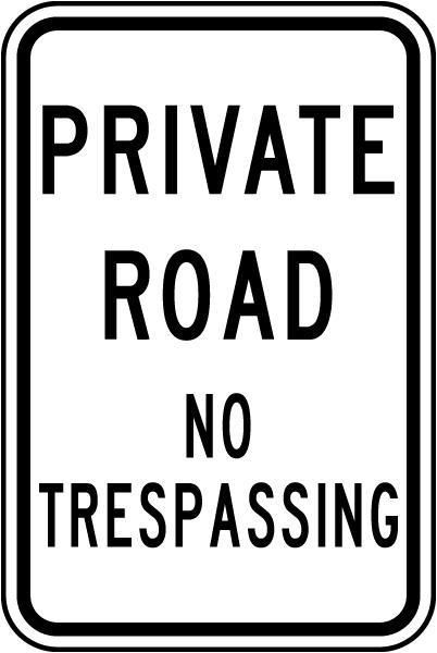 Private Road No Trespassing Sign