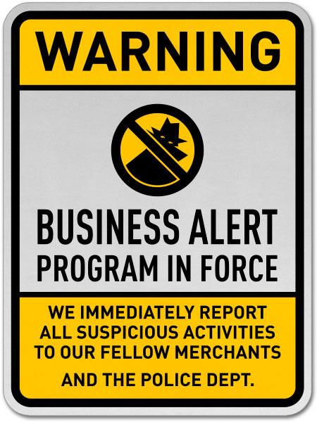 Warning Business Alert Program In Force Sign