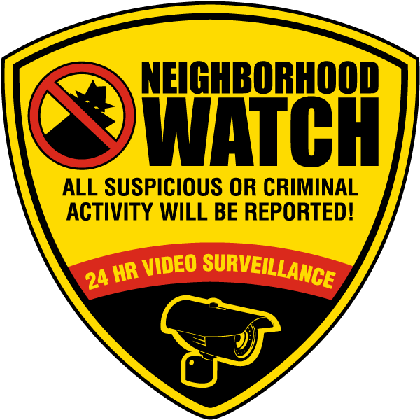 Suspicious or Criminal Activity Will Be Reported Sign