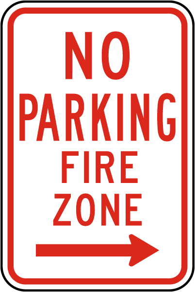 No Parking Fire Zone Sign with right arrow