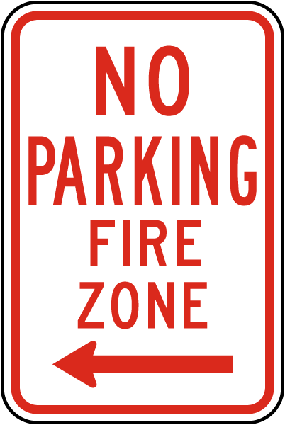 No Parking Fire Zone Sign with left arrow
