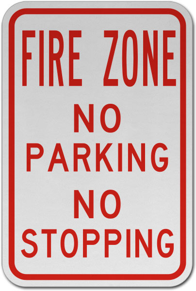 Fire Zone No Parking No Stopping Sign