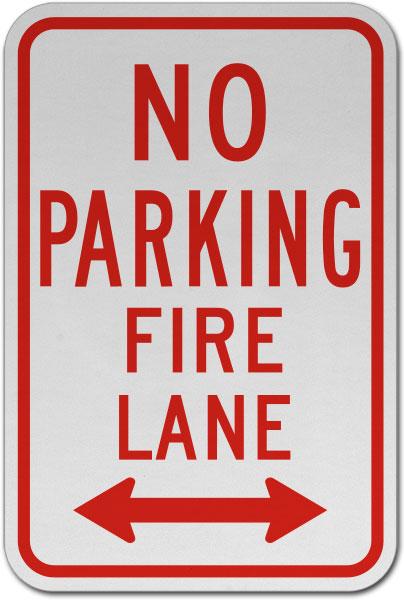 No Parking Fire Lane (Double Arrow) Sign