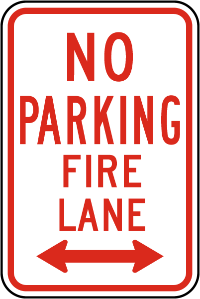 No Parking Fire Lane Sign with double arrow