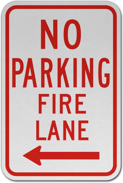No Parking Fire Lane (Left Arrow) Sign