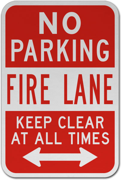 Fire Lane Keep Clear At All Times Sign