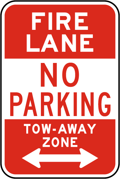 Fire Lane No Parking Tow-Away Zone Sign with double arrow
