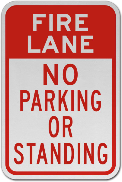 Fire Lane No Parking or Standing Sign