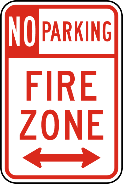 No Parking Fire Zone Sign with double arrow