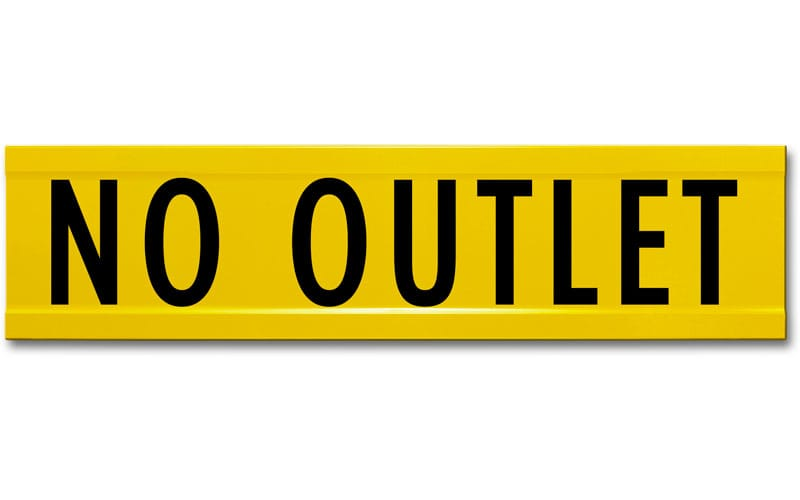 Extruded No Outlet Street Name Sign