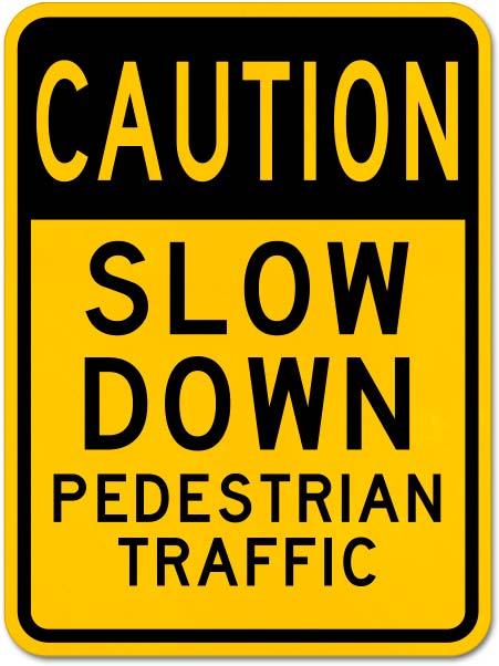 Caution Slow Down Sign
