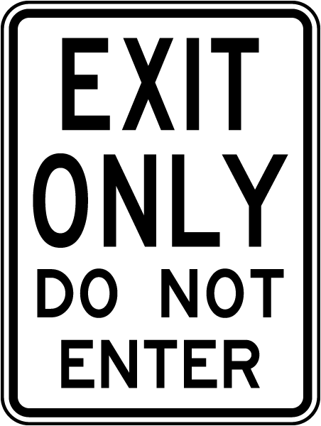 Exit Only Do Not Enter Sign