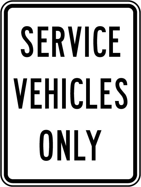 Service Vehicles Only Sign
