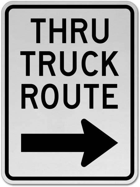 Thru Truck Route (Right Arrow) Sign