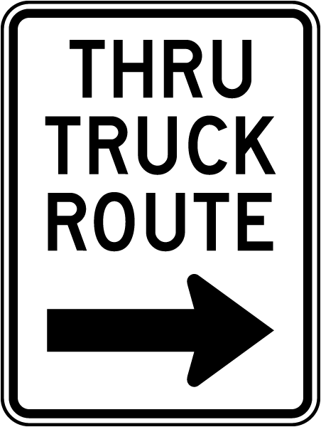 Thru Truck Route Sign with right arrow
