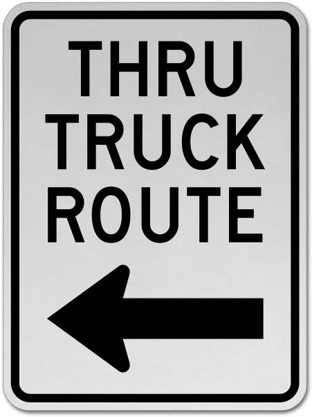 Thru Truck Route (Left Arrow) Sign