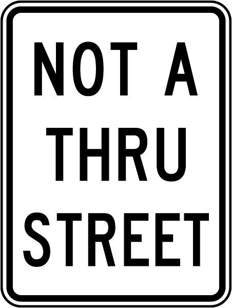 Not A Thru Street Sign