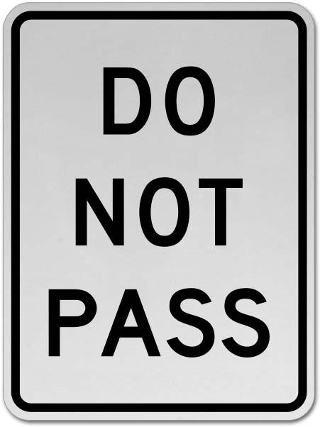 Do Not Pass Sign