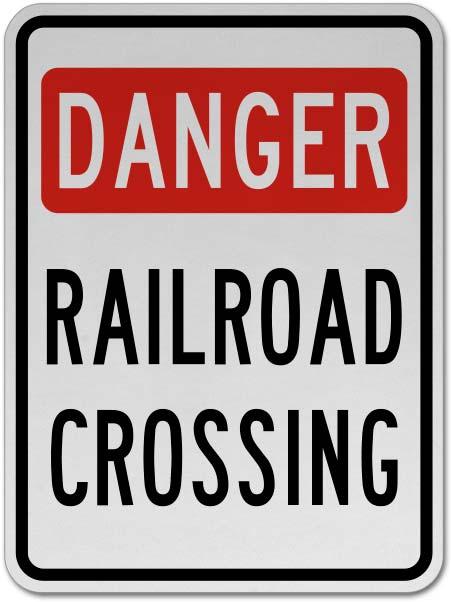 Danger Railroad Crossing Sign