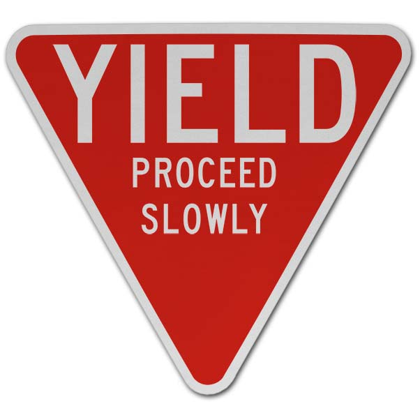 Yield Proceed Slowly Sign
