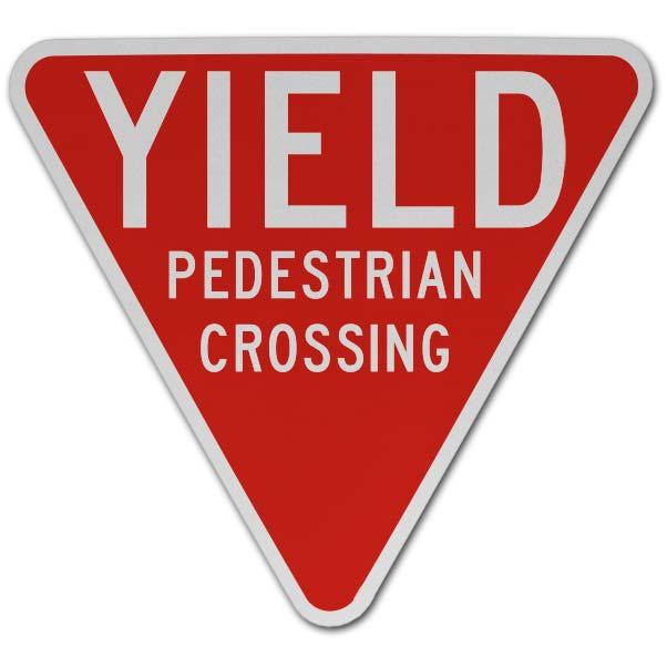 Yield Pedestrian Crossing Sign