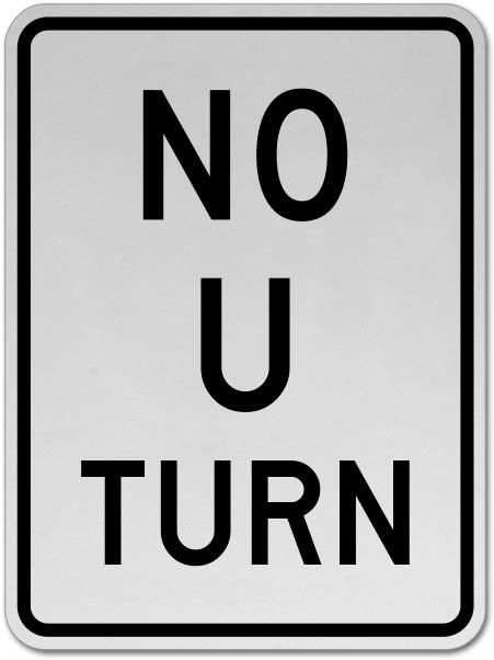 No U Turn Sign