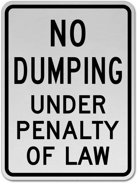 No Dumping Under Penalty of Law Sign