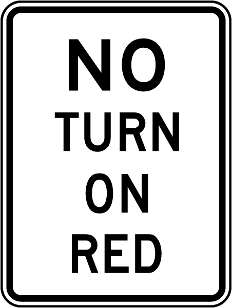 No Right Turn On Red Sign