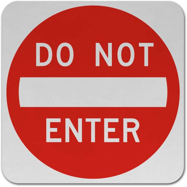 Do Not Enter Sign
