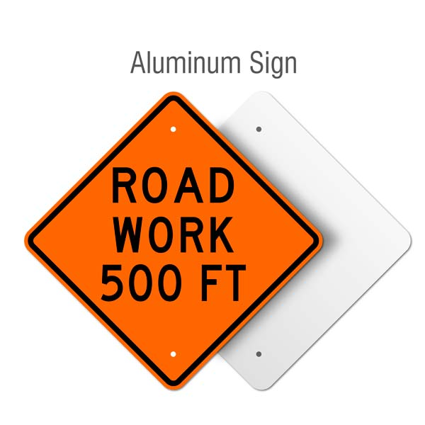 Road Work 500 FT Sign
