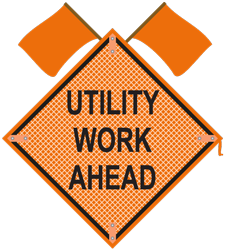 Utility Work Ahead Sign with flags