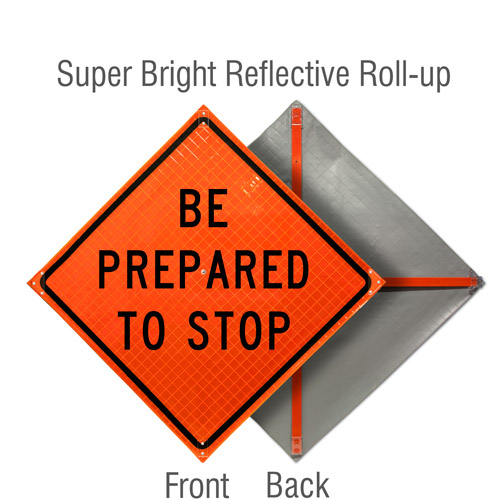 Be Prepared To Stop Sign