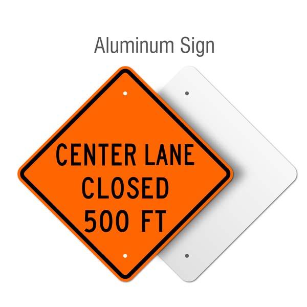 Center Lane Closed 500 FT Sign