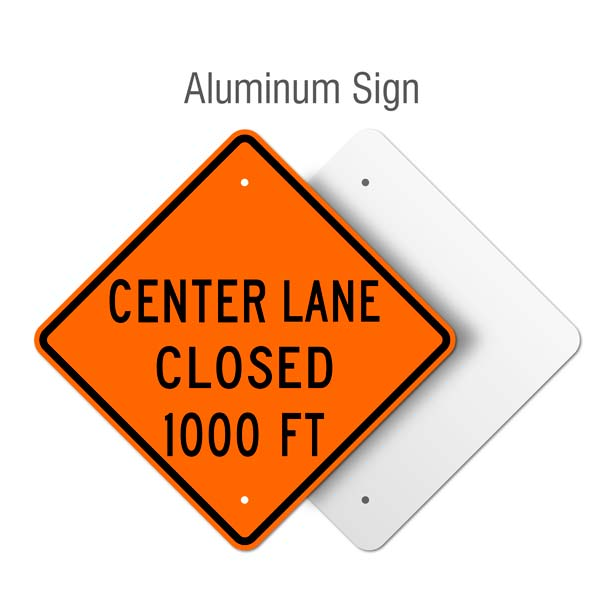 Center Lane Closed 1000 FT Sign