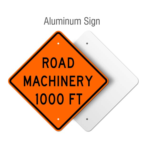 Road Machinery 1000 FT Sign