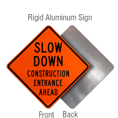 Slow Down Construction Entrance Ahead Sign