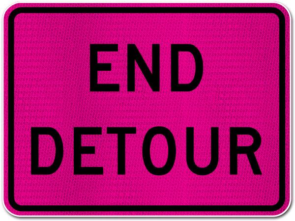 Pink End Detour Sign