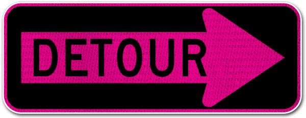 Pink Detour Right Arrow Sign