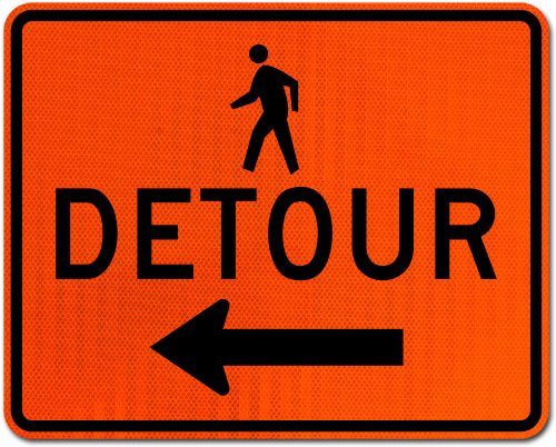 Pedestrian Detour Sign (Left Arrow)