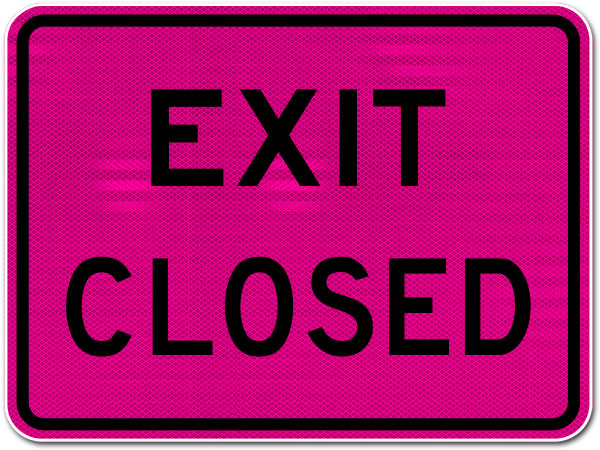 Pink Exit Closed Sign